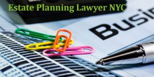 Estate Planning Lawyer NYC